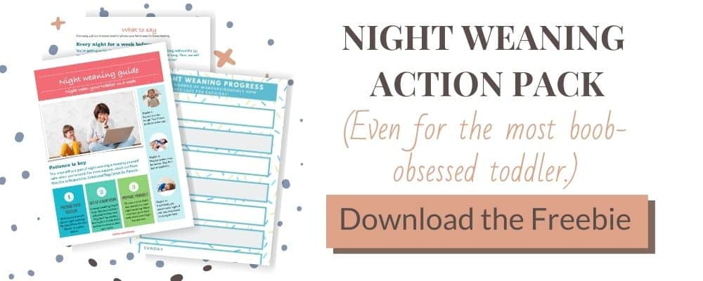 Click here to download the night weaning action pack
